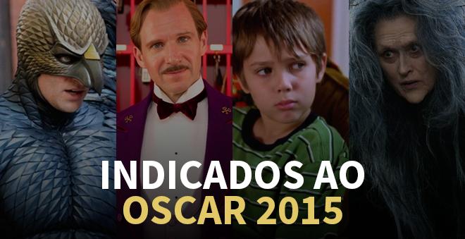 FINALMENTE! Confira os indicados ao Oscar 2015